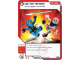 Gear No: 4621815  Name: Ninjago Masters of Spinjitzu Deck #1 Game Card 28 - Up for Grabs - North American Version
