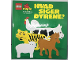 Book No: 8760812944  Name: Hvad Siger Dyrene? (What do the animals say?) by Michael Smollin