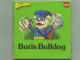 Book No: 9780812027525  Name: Small Book - Boris Bulldog (English)