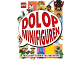 Book No: 9789030501565  Name: Dol op Minifiguren