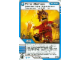 Gear No: 4643504  Name: Ninjago Masters of Spinjitzu Deck #2 Game Card 54 - Panic Stations - International Version
