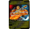 Gear No: 4643603  Name: Ninjago Masters of Spinjitzu Deck #2 Game Card 73 - Flash 'n' Burn - North American Version