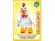 Gear No: ctw044  Name: Create the World Trading Card #044 Chicken Suit Guy