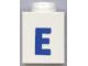 Part No: 3005ptEb  Name: Brick 1 x 1 with Blue 'E' Pattern (Bold Font)
