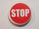 Part No: 30261pb022  Name: Road Sign Clip-on 2 x 2 Round with White 'STOP' Narrow Font Pattern (Sticker) - Set 8864