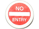 Part No: 30261pb024  Name: Road Sign Clip-on 2 x 2 Round with 'NO ENTRY' Thin Pattern (Sticker)