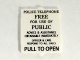 Part No: 60601pb010  Name: Glass for Window 1 x 2 x 2 with Black 'POLICE TELEPHONE... PULL TO OPEN' Pattern
