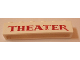 Part No: crssprt02pb25b  Name: Brick 1 x 6 without Bottom Tubes with Cross Side Supports with Red 'THEATER' Serif Pattern