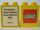 Part No: 4066pb155  Name: Duplo, Brick 1 x 2 x 2 with The Lego Store Birmingham 2003 (Bullring) Opening Pattern