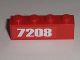 Part No: 3010pb130R  Name: Brick 1 x 4 with '7208' Pattern at Left Edge (Sticker) - Set 7208