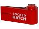 Part No: 3821pb022  Name: Door 1 x 3 x 1 Right with White 'LOCKED HATCH' Pattern (Sticker) - Set 76015