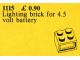 Set No: 1115  Name: 4.5V Lighting Brick (2 x 2)