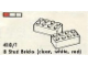 Set No: 418.1  Name: 8 Stud Bricks (clear, white, red)