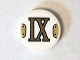 Part No: 14769pb069  Name: Tile, Round 2 x 2 with Bottom Stud Holder with Gold Roman Numeral 9 'IX' Pattern (Sticker) - Set 75904