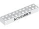 Part No: 3006pb007  Name: Brick 2 x 10 with Black 'NOVEMBER' and 'DECEMBER' Pattern on opposite sides