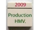 Part No: 3068bpb0610  Name: Tile 2 x 2 with '2009' and 'Production HMV.' Pattern