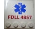 Part No: 6179pb011  Name: Tile, Modified 4 x 4 with Studs on Edge with 'FDLL 4857' and EMT Star of Life Pattern (Sticker) - Set 4857