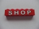 Part No: 3009pb135  Name: Brick 1 x 6 with White 'SHOP' on Red Background Pattern (Sticker) - Set 7633