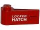 Part No: 3822pb022  Name: Door 1 x 3 x 1 Left with White 'LOCKED HATCH' Pattern (Sticker) - Set 76015