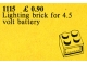 Set No: 1115  Name: 4.5V Lighting Brick (2 x 2)