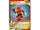 Gear No: 4612953  Name: Ninjago Masters of Spinjitzu Deck #1 Game Card 27 - Power Up - International Version