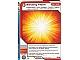 Gear No: 4643475  Name: Ninjago Masters of Spinjitzu Deck #2 Game Card 33 - Blinding Flash - International Version