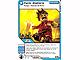 Gear No: 4643685  Name: Ninjago Masters of Spinjitzu Deck #2 Game Card 54 - Panic Stations - North American Version
