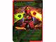 Gear No: 4643691  Name: Ninjago Masters of Spinjitzu Deck #2 Game Card 29 - Dual Burst - North American Version