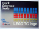Book No: 198327  Name: LEGO TC logo Quick Reference Guide