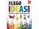 Book No: 9780756686062  Name: The LEGO Ideas Book - Unlock Your Imagination (Hardcover)