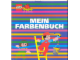 Book No: b98mf  Name: MEIN FARBENBUCH (My Colorbook)