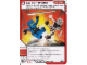 Gear No: 4612922  Name: Ninjago Masters of Spinjitzu Deck #1 Game Card 28 - Up for Grabs - International Version