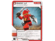 Gear No: 4621820  Name: Ninjago Masters of Spinjitzu Deck #1 Game Card 21 - Power Up - North American Version