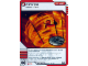Gear No: 4621863  Name: Ninjago Masters of Spinjitzu Deck #1 Game Card 30 - Inferno - North American Version