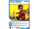 Gear No: 4643685  Name: Ninjago Masters of Spinjitzu Deck #2 Game Card 54 - Panic Stations - North American Version