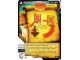 Gear No: 4643709  Name: Ninjago Masters of Spinjitzu Deck #2 Game Card 84 - Roundhouse Kick! - North American Version