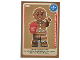 Gear No: ctw107FR  Name: Create the World Trading Card #107 Le Bonhomme En Pain D'Epice (French)