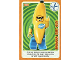 Gear No: ctwII058  Name: Create the World Incredible Inventions Trading Card #058 Banana Suit Guy