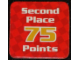 Gear No: racegame2ndpl2  Name: Racers Game 2nd Place Card with White 'Second Place 75 Points' Pattern