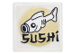 Part No: 15210pb034  Name: Road Sign Clip-On 2 x 2 Square Open O Clip with Fish, Gold Circle and Black 'SUSHI' Pattern (Sticker) - Set 70620