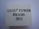 Part No: 30144pb097  Name: Brick 2 x 4 x 3 with LEGO Tower Event Brasil 2011 Pattern