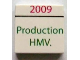 Part No: 3068bpb0610  Name: Tile 2 x 2 with Groove with '2009' and 'Production HMV.' Pattern