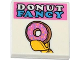 Part No: 3068bpb0842  Name: Tile 2 x 2 with Groove with 'DONUT FANCY' and Doughnut in Minifigure Hand Pattern