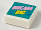 Part No: 3070bpb146  Name: Tile 1 x 1 with Groove with Bright Pink 'DREAM', Yellow 'BIG', and Blue Drops on Dark Turquoise Background Pattern
