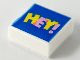 Part No: 3070bpb154  Name: Tile 1 x 1 with Groove with Bright Pink and Yellow 'HEY!' on Blue Background Pattern