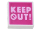 Part No: 3070bpb185  Name: Tile 1 x 1 with Groove with Bright Pink 'KEEP OUT!' on Magenta Background Pattern