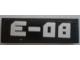 Part No: 63864pb054  Name: Tile 1 x 3 with Silver 'E-08' on Black Background Pattern (Sticker) - Set 60096