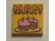 Part No: 3068bpb0919  Name: Tile 2 x 2 with Groove with 'MOM MONTHLY' Pattern