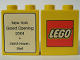 Part No: 4066pb251  Name: Duplo, Brick 1 x 2 x 2 with The Lego Store New York, Smith Haven Mall 2004 Opening Pattern