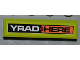 Part No: 2431pb187  Name: Tile 1 x 4 with 'YRAD' and 'HERE' Pattern (Sticker) - Set 8186